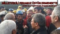 Milletvekili Üstün Ermenek'te Mahsur Kalan Madencilerin Ailelerini Ziyaret Etti