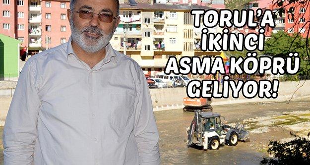 Torula 2.Asma Köprü