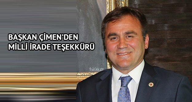 Başkan Çimen'den Milli İrade teşekkürü