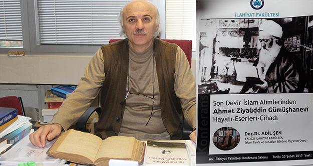 Ahmet Ziyaüddin Gümüşhanevi Eskişehir'de anlatılacak