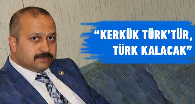 'Kerkük Türktür Türk Kalacak