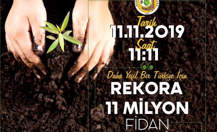 11 Kasım'da 50 bin fidan toprakla buluşacak