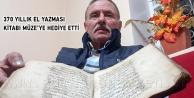 370 Yıllık El Yazması Kitabı Müzeye Hediye Etti