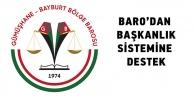 Baro#039;dan Başkanlık sistemine tam destek
