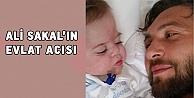 Ali Sakalın evlat acısı