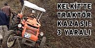 Kelkitte traktör kazası: 3 yaralı