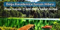Doğu Karadenizde Turizme Yeni Bir Destek!