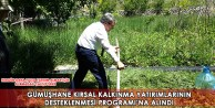 Gümüşhane Kırsal Kalkınma Yatırımlarının Desteklenmesi Programına Alındı