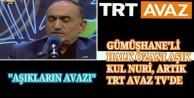 Kul Nuri ile 'Aşıkların Avaz'ı TRT Avaz'da