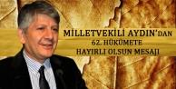 Milletvekili Aydın'dan 62. Hükümete Hayırlı Olsun Mesajı