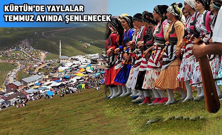 Kürtün yaylaları Temmuz'da şenlenecek