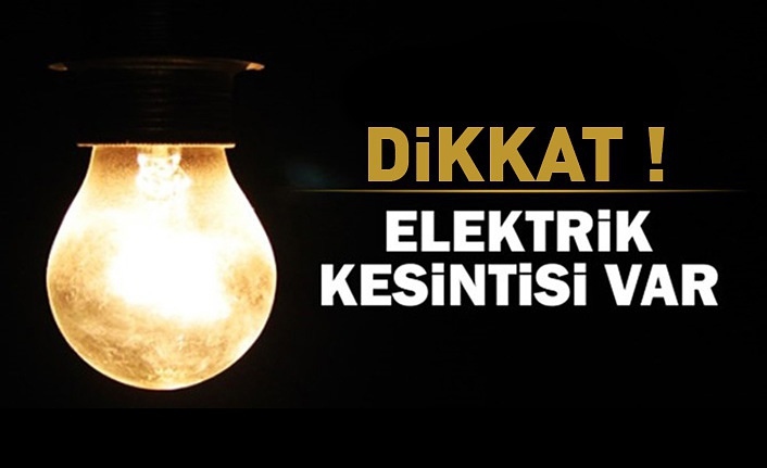 Dikkat Kelkit ve Şiran'da elektrik kesintisi var