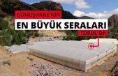 Gümüşhane'nin en büyük sera alanını Torul Belediyesi kurdu