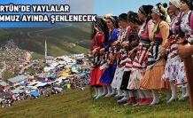 Kürtün'de yayla şenlikleri takvimi belli oldu