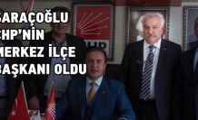Saraçoğlu CHP'nin yeni Merkez ilçe Başkanı oldu