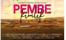 'Pembe Kimlik' iki önemli film festivalinde finalde!