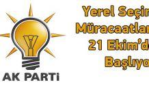 AK Parti'ye Müracaatlar 21 Ekim'de Başlıyor