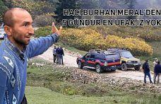Hacı Burhan Meral'dan 5 gündür haber yok