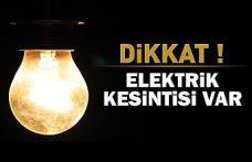 Dikkat! Kent merkezinde 8 saatlik elektrik kesintisi