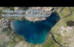 Yüksek zirvelerin cenneti: Artabel Gölleri Tabiat Parkı