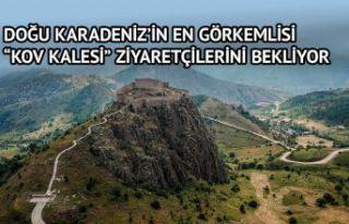 Doğu Karadeniz'in en görkemli kalesi ziyaretçilerini...