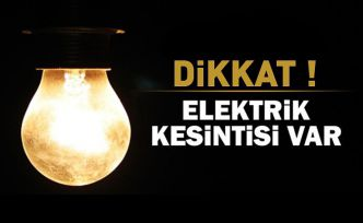 Dikkat! Hafta sonu elektrik kesintisi var