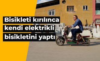 Bisikleti kırılınca kendi elektrikli bisikletini yaptı