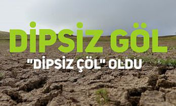 """Dörtkonak'taki Dipsiz Göl """"Dipsiz Çöl"""" oldu"""