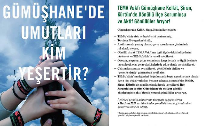TEMA Kelkit, Şiran ve Kürtün'de ilçe sorumlusu arıyor