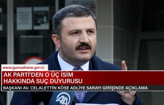 AK Parti Gümüşhane teşkilatından o isimler hakkında suç duyurusu